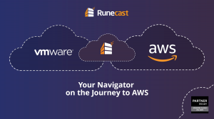 Runecast Analyzer for VMware and AWS hybrid cloud