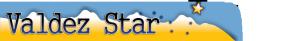 The Valdez Star Homepage