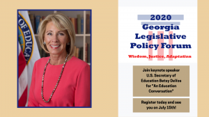 """Betsy DeVos opens the 2020 Georgia Legislative Policy Forum with """"An Education Conversation."""" Register today to attend via Zoom"""