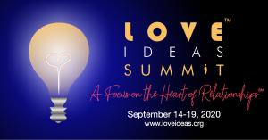 Love IDEAS Summit Sept 14-19 2020