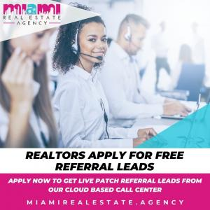 Miami Real Estate Agency is Seeking Miami REALTORS to Partner on Referral Leads
