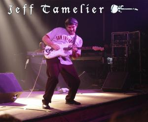 Jeff Tamelier, Producer, Arranger, Recording Artist, Touring Musician, General Manager of The Track Shack Studio, and lead guitarist for Chuck Bari & The Shackers.