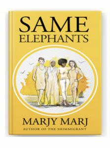 Author Marjy Marj newly released book Same Elephants planning a book tour in hopes to end social injustice by sharing this top rated release book story.