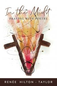 In the Midst: Praying with Poetry