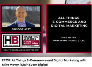 All Things E-Commerce and Digital Marketing with Mike Mayer | Main Event Digital