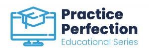 Practice Perfection Dental C.E. Web-Based Learning Curriculum