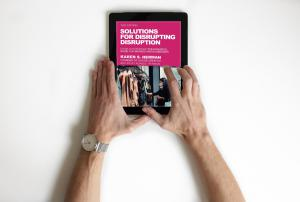 Solutions for Disrupting Disruption, digital download is live