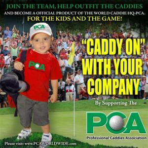 World Caddie Hq=PCA Caddie ON - INVITE YOU TO PLAY AROUND WITH US