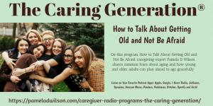 How to Talk About Getting Old