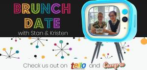 """""""Brunch Date with Stan & Kristen"""" is written in colorful text alongside an image of a light blue, retro television set that features a smiling image of Kristen and Stan with their Brunch Date mugs. ."""