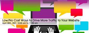 Low/No Cost Ways to Drive More Traffic to Your Website