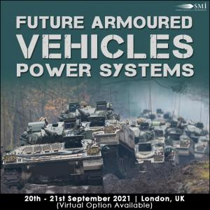 Future Armoured Vehicles Power Systems 2021 Conference
