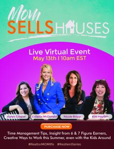 Mom Sells Houses, May 13th, 10 AM EST