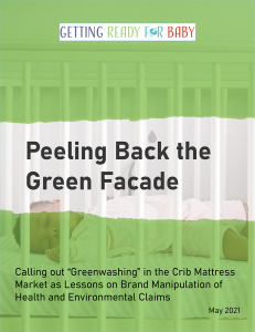 """Cover page of Peeling the Green Facade, by Getting Ready for Baby. Subtitle: Calling out """"Greenwashing"""" in the Crib Mattress Market as Lessons on Brand Manipulation of Health and Environmental Claims"""