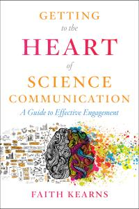 Getting to the Heart of Science Communication book cover