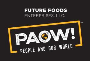 Future Foods Enterprises, LLC - PAOW!