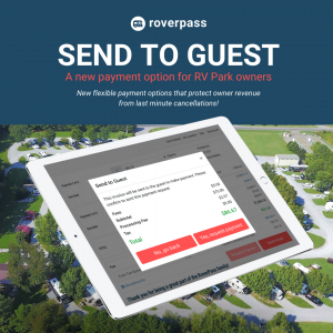 Send to Guest Payment Option on the RoverPass Reservation Management System