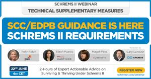 Schrems II Webinar: SCC & EDPB Requirements for Technical Measures (Presented by Anonos)