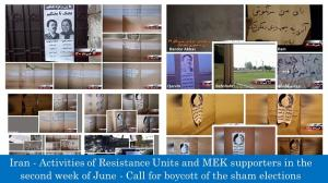June 22, 2021 - Iran – Activities of Resistance Units and MEK supporters in the second week of June – Call for boycott of the sham elections.