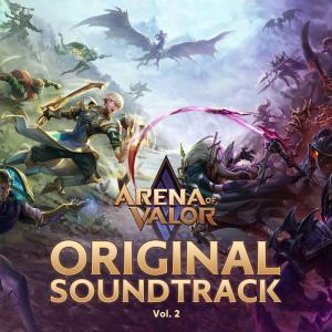 Front cover artwork of Arena of Valor Original Game Soundtrack, Vol. 2