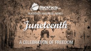 JUNETEENTH - THE HISTORY