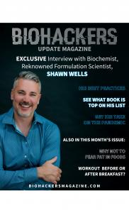 Biohackers Update Magazine Issue 6 interview with Shawn Wells