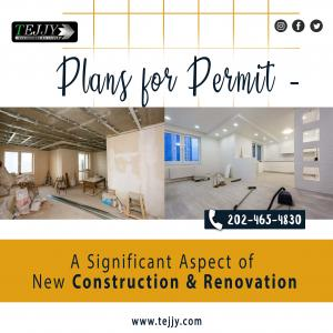 Plans forPermit– ASignificantAspect of New Construction & Renovation