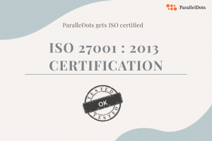 ParallelDots receives ISO 27001 Certification.