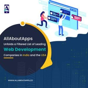 AllAboutApps Unfolds a Filtered List of Leading Web Development Companies in India and the USA