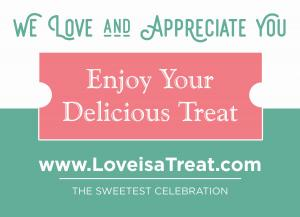 Love is a Treat...Come to The Sweetest Celebrations for Talented Kids#loveisatreat #sweetcelebration www.LoveisaTreat.com