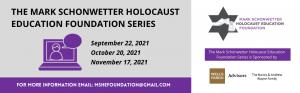 Mark Schonwetter Holocaust Education Foundation Webinar Series details