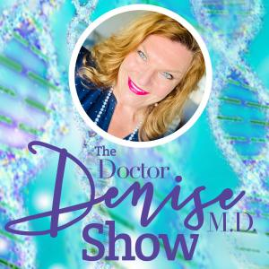"""""""Dr. Denise Show"""" podcast graphic with Dr. Denise's photo and purple and turquoise artwork"""