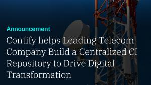 Contify's Market and Competitive Intelligence Platform Helps Leading Telecommunications Company Drive Digital Transformation Initiative