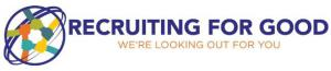 We Help Companies Find Talented Professionals and Generate Proceeds to Do Good www.RecruitingforGood.com