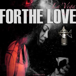 For The Love Mixtape