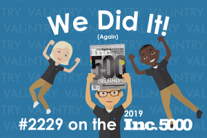 VALiNTRY team celebrates being ranked #2229 on the 2019 Inc5000 list